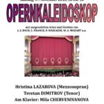 OPERNKALEIDOSKOP с участието на Христина Лазарова и Цветан Димитров