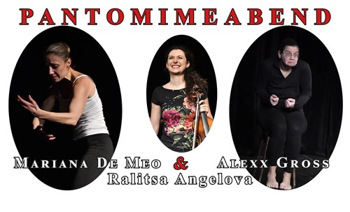 Вечер на пантомимата с Мариана де Мео, Алекс Грос и цигуларката Ралица Ангелова
